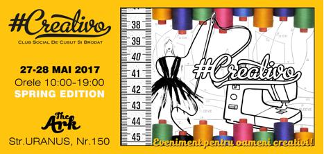 #Creativo – eveniment dedicat industriei de modă dar şi celor pasionați de Cusut şi Brodat!